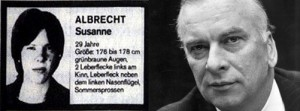 Wanted poster for Susanne Albrecht (left), who signed the communique explaining the attack on her god-father Jürgen Ponto (right)